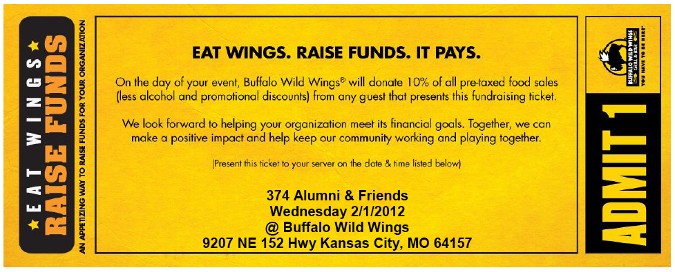 Coupon for Buffalo Wild Wings.                                 Sales proceeds benefit 374 Alumni and                                 Friends